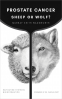 Cover Image: Prostate Cancer: Sheep or Wolf?: Navigating Systemic Misinformation