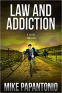 Cover Image: Law and Addiction