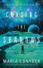 Cover Image: Chasing the Shadows