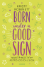 Cover Image: Born Under a Good Sign