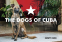 Cover Image: The Dogs of Cuba