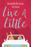 Cover Image: Live a Little