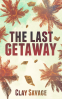 Cover Image: The Last Getaway
