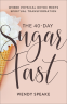 Cover Image: The 40-Day Sugar Fast