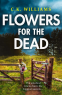 Cover Image: Flowers for the Dead