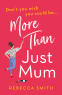 Cover Image: More Than Just Mum