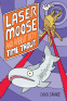 Cover Image: Laser Moose and Rabbit Boy: Time Trout (Laser Moose and Rabbit Boy series, Book
