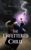 Cover Image: The Unfettered Child