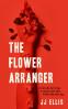 Cover Image: The Flower Arranger