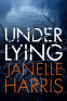 Cover Image: Under Lying