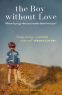 Cover Image: The Boy Without Love