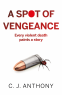 Cover Image: A Spot of Vengeance