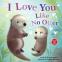 Cover Image: I Love You Like No Otter
