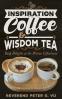 Cover Image: Inspiration Coffee & Wisdom Tea