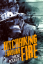 Cover Image: Hitchhiking Through Fire