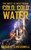 Cover Image: Cold, Cold Water