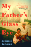 Cover Image: My Father's Glass Eye