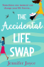 Cover Image: The Accidental Life Swap