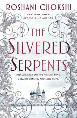 The Silvered Serpents Roshani Chokshi 9781250144577 Netgalley