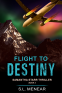Cover Image: Flight to Destiny (A Samantha Starr Thriller, Book 2)