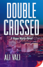 Cover Image: Double-Crossed