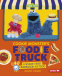 Cover Image: Cookie Monster's Foodie Truck