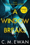Cover Image: A Window Breaks