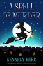 Cover Image: A Spell of Murder (A Lost Maidens Loch Mystery Book 1)
