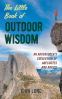 Cover Image: The Little Book of Outdoor Wisdom