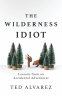 Cover Image: The Wilderness Idiot