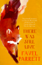 Cover Image: There Was Still Love