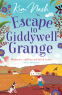 Cover Image: Escape to Giddywell Grange