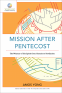 Cover Image: Mission after Pentecost