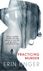 Cover Image: Practicing Murder