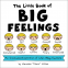 Cover Image: The Little Book of Big Feelings