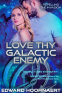 Cover Image: Love thy Galactic Enemy