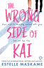 Cover Image: The Wrong Side of Kai