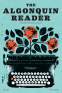Cover Image: The Algonquin Reader: Fall 2019
