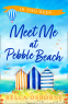 Cover Image: Meet Me at Pebble Beach: Part Two – In Too Deep