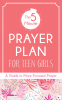 Cover Image: The 5-Minute Prayer Plan for Teen Girls
