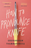 Cover Image: How to Pronounce Knife