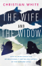 Cover Image: The Wife and the Widow