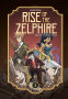 Cover Image: Rise of the Zelphire Book Two