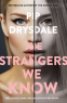 Cover Image: The Strangers We Know