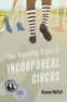 Cover Image: The Traveling Triple-C Incorporeal Circus