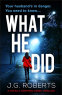 Cover Image: What He Did (Detective Rachel Hart Book 2)