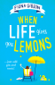 Cover Image: When Life Gives You Lemons