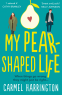 Cover Image: My Pear-Shaped Life