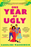 Cover Image: One Year of Ugly