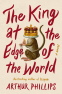 Cover Image: The King at the Edge of the World
